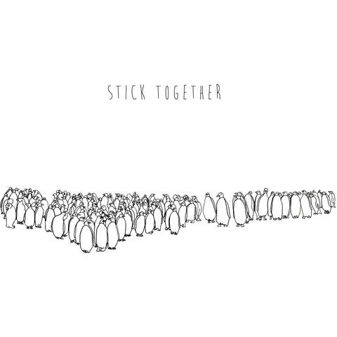 Stick Together Print