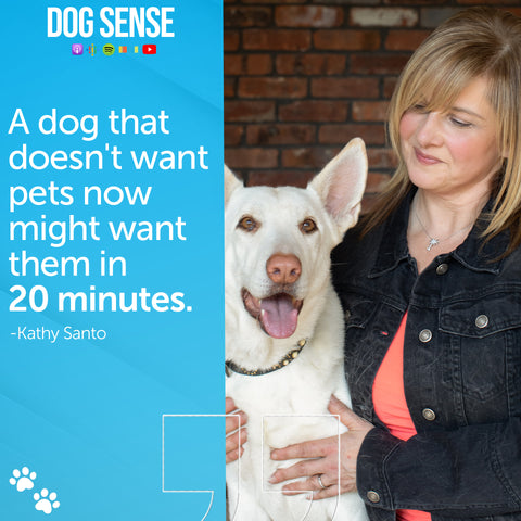 """[Image quote: """"A dog that doesn't want pets now might want them in 20 minutes.""""]"""