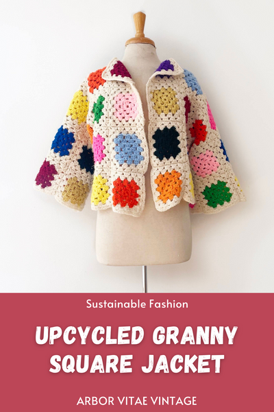 Upcycled Granny Square Jacket Sustainable Fashion Upcycled Projects