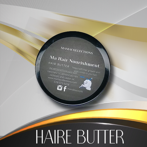 Hair Butter --Ma hair nourishment