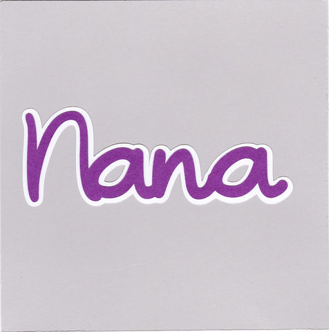Die Cut Ellie Collection Family Nana
