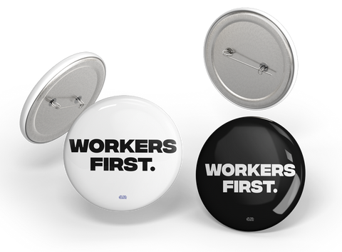 Workers First Button Pack