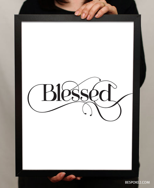 "Blessed - 5x7"" SOLD OUT"