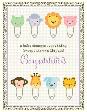 Baby Changes Everything congratulations greeting card