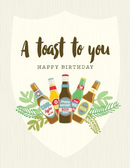 Beer Bottle Toast To You Happy Birthday Card