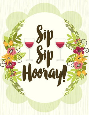 Sip Sip Hooray Wine Posy Bouquet Birthday Card