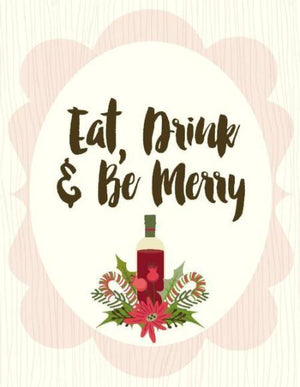 Christmas Eat Drink Be Merry greeting Card