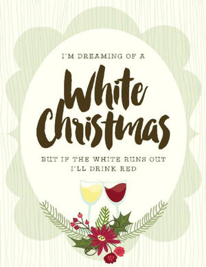 Dreaming of White Wine Christmas Greeting Card