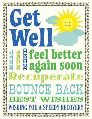 Multi Saying Get Well Greeting Card