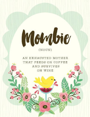 Mombie Exhausted Mother, Mother's Day Greeting Card
