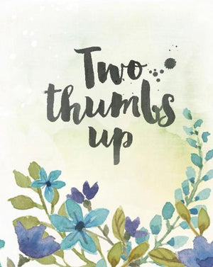 Two Thumbs Up Greeting Card