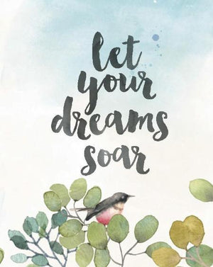 Let Your Dreams Soar Greeting Card