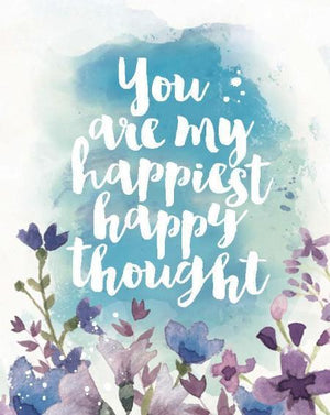 You Are My Happiest Happy Thought Greeting Card