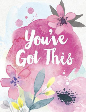 Pink Flowers You've Got This Greeting Card