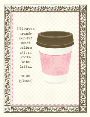 Grande Vodka Wine Latte greeting Card