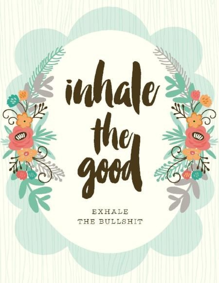 NEW-Inhale The Good Card