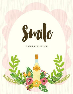 Smile There's Wine friendship greeting Card