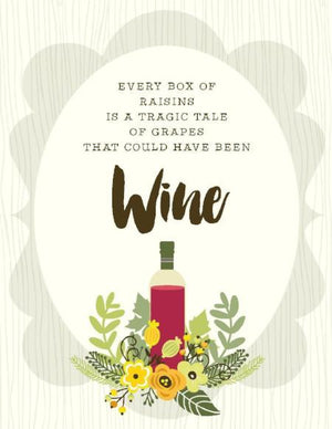 Box of Raisins Tragic Tale wine friendship greeting Card