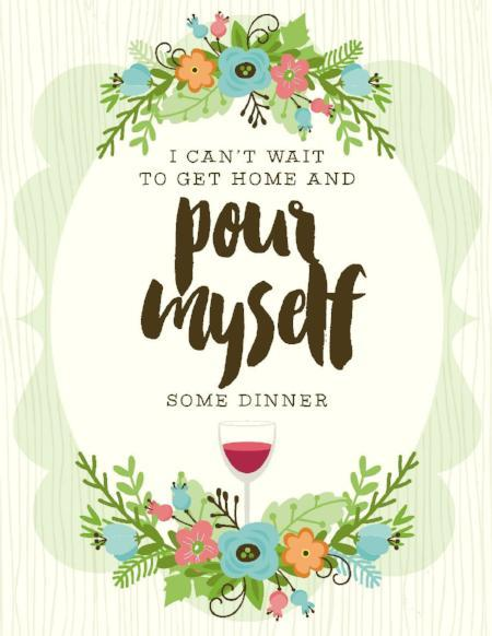 NEW-Pour Myself Dinner Card