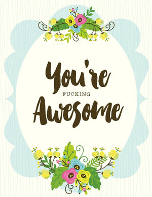 You're Awesome Posy Bouquet Greeting Card