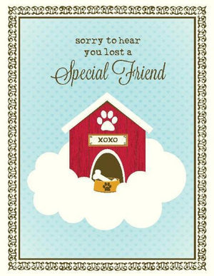 Dog House Lost Your Special Friend Sympathy Greeting Card