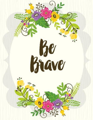 Posy Bouquet Be Brave Greeting Card