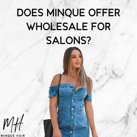 Does Minque Hair offer wholesale for salons?