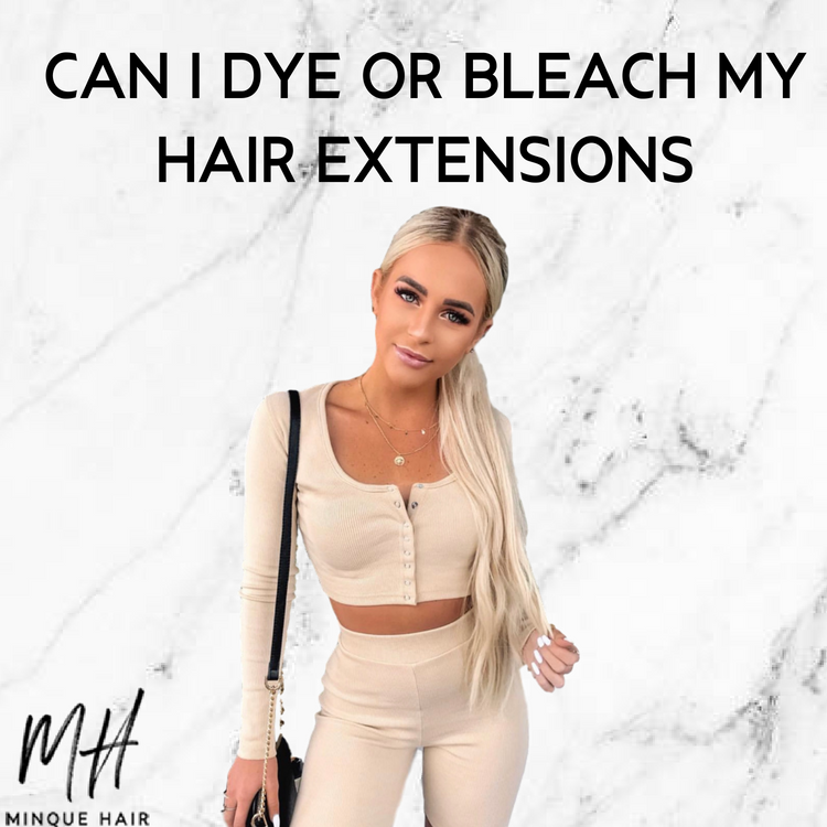 Can I Dye Or Bleach My Hair Extensions