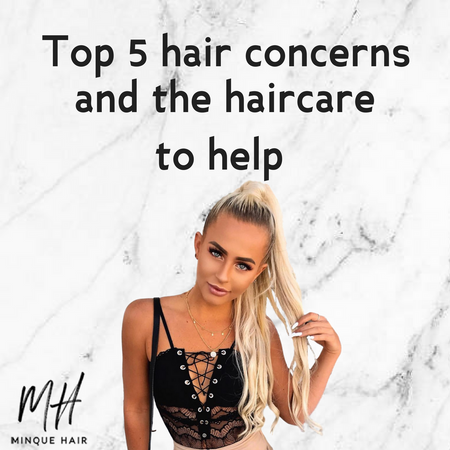 Top 5 hair concerns and the haircare to help