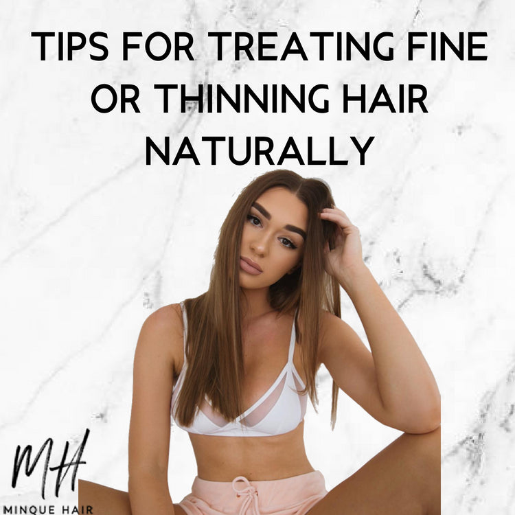 Tips For Treating Fine Or Thinning Hair Naturally