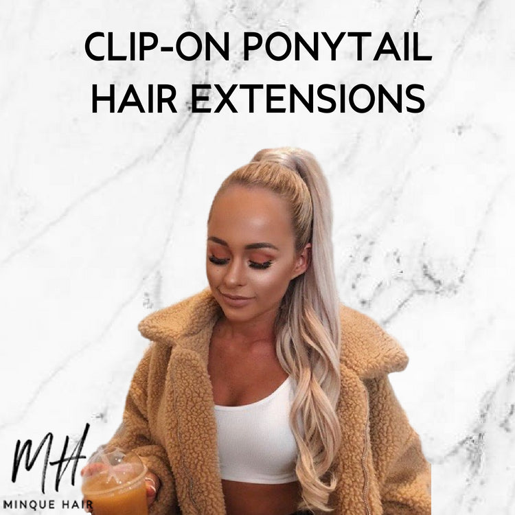 A Guide To Clip-On Ponytail Hair Extensions