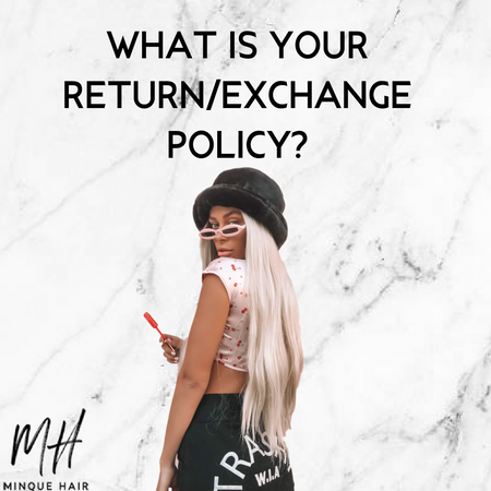 What is your return/exchange policy?