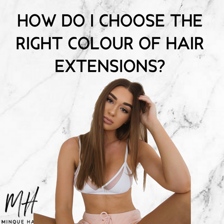 How do I choose the right colour of hair extensions?
