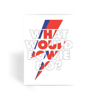 What Would Bowie Do? Greeting Card