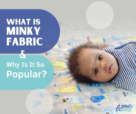What is Minky Fabric