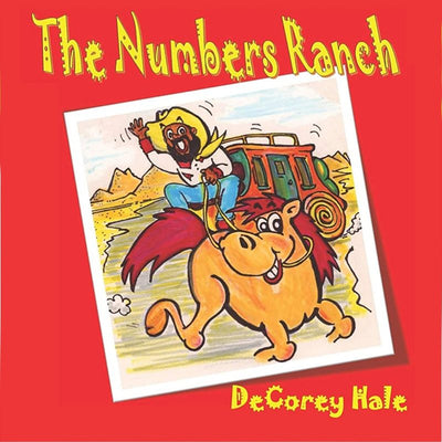 The Numbers Ranch - Author DeCorey Hale
