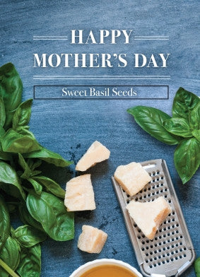 Mothers Day Basil