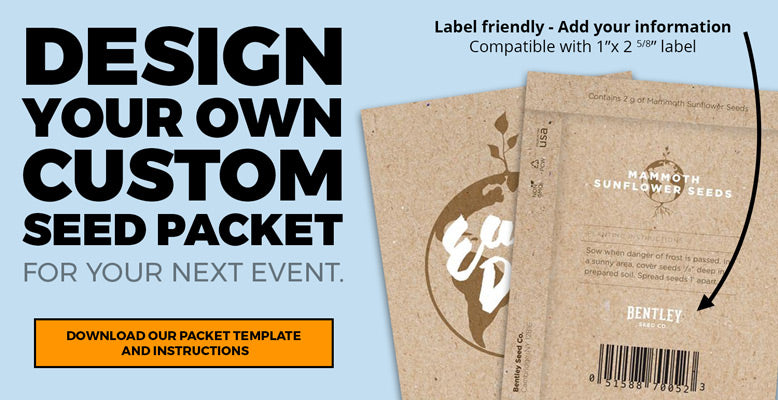 Design your own Custom Seed Packet for your next event.