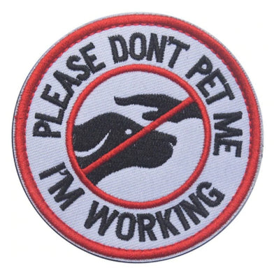 Please Don't Pet Me I'm Working Patch White