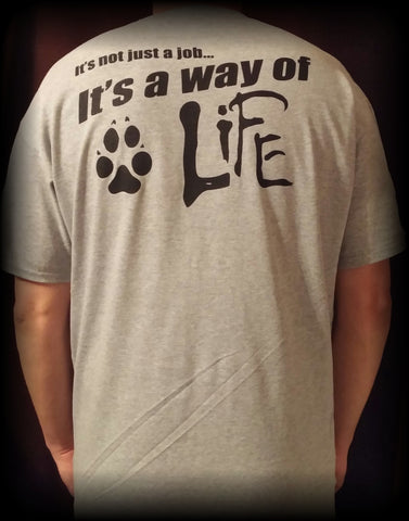 Men's Gray It's Not A Job It's A Way Of Life T-Shirt