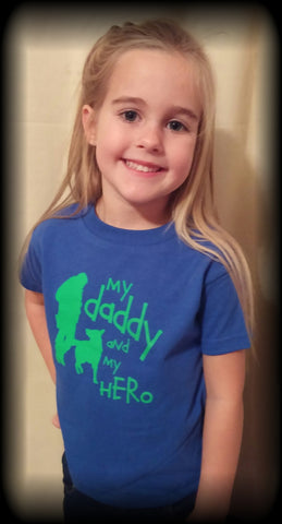 Kids - Royal Blue My Daddy and My Hero tshirt