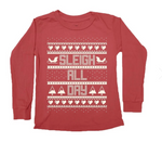 Sleigh All Day Long Sleeve Tee