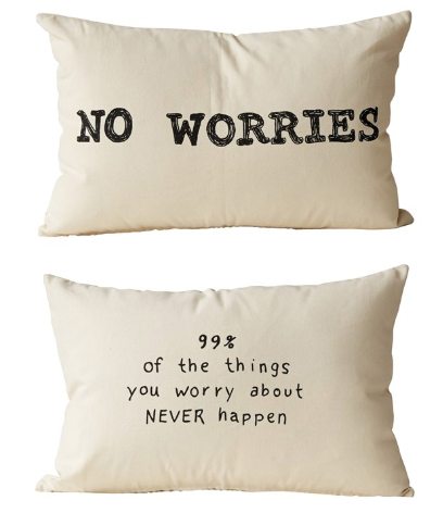 Cotton Printed 2 Sided Pillow - No Worries