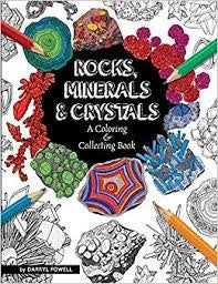 Rocks, Minerals, and Crystals: A Coloring & Collecting Book