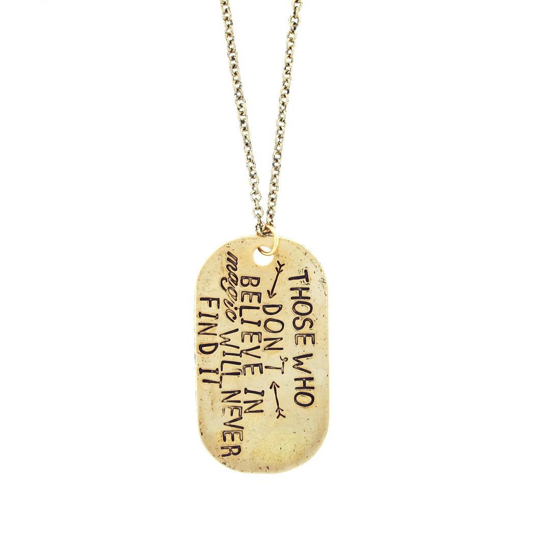 Believe in the Unbelievable Dog Tag Hand Stamped Necklace