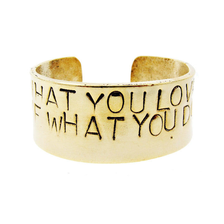 'Do What You Love, Love What You Do ♡' Cuff