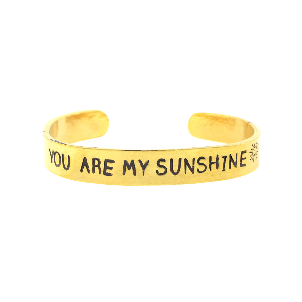 'You Are My Sunshine' Cuff