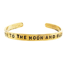 Load image into Gallery viewer, 'Love You to the Moon and Back' Cuff