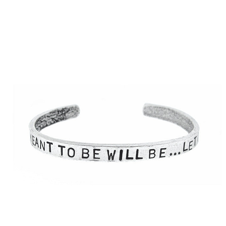 'Whatever Is Meant to Be Will Be' Cuff