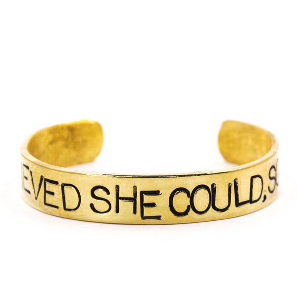 'She Believed She Could So She Did' Cuff